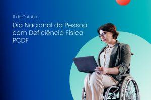 dia nacional da pessoal com deficiência PCDF